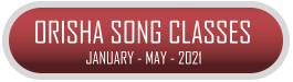 Orisha Song Classes Registration